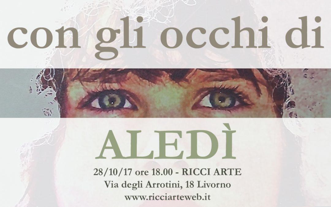 """L'inaugurazione della mostra """"Con gli occhi di Aledì"""" – Ricci Arte Livorno"""
